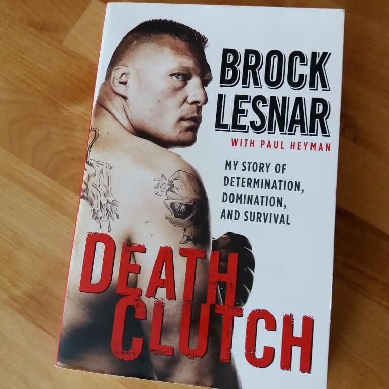 Brock Lesnar Book Death Clutch