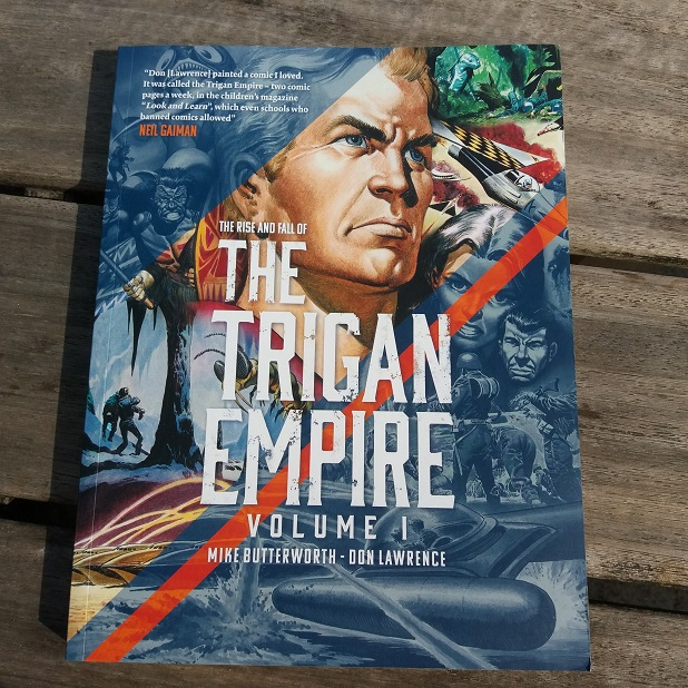 The Rise and Fall of the Trigan Empire Volume I - Mike Butterworth & Don Lawrence
