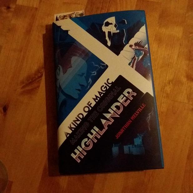 A Kind Of Magic - Making the Original Highlander (Jonathan Melville)